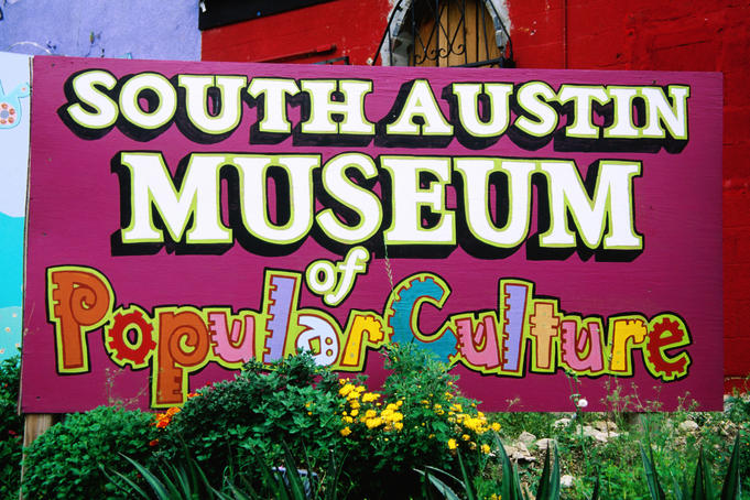 Sign for South Austin Museum of Popular Culture.