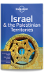 <strong>Israel</strong> & the <strong>Palestinian</strong> <strong>Territories</strong> travel guide (8th edition)