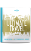 Lonely Planet's Ultimate Travel (<strong>North</strong> & Latin America Edition)
