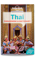 Thai phrasebook, 8th Edition Sep 2015 by Lonely Planet