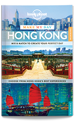 Make My Day: Hong Kong travel guide