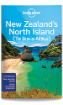 New Zealand's <strong>North</strong> Island travel guide - 4th edition