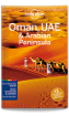 <strong>Oman</strong>, UAE & Arabian Peninsula travel guide - 5th edition