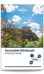 Accessible Edinburgh: A Festival Guide
