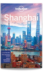 Shanghai city guide, 8th Edition May 2017 by Lonely Planet