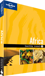 Africa: Healthy Travel Guide