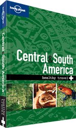 Central & South America: Healthy Travel Guide