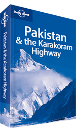 Pakistan &amp; the Karakoram Highway Travel Guide