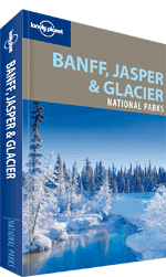 Banff, Jasper & Glacier National Parks Guide