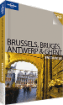 Brussels, Bruges, Antwerp &amp; Ghent Encounter Guide