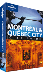 Montreal &amp; Quebec City Guide