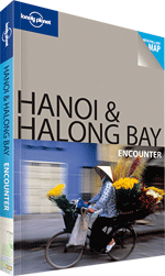 Hanoi & Halong Bay Encounter Guide
