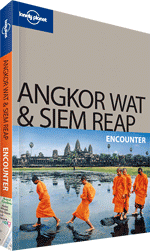Angkor Wat &amp; Siem Reap Encounter Guide