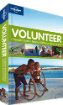 Volunteer: A Travellers Guide