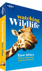 Watching Wildlife East Africa