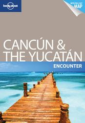 Cancun & the Yucatan Encounter guide