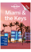 Miami & the <strong>Keys</strong> - <strong>Florida</strong> <strong>Keys</strong> & Key West (PDF Chapter)