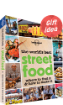 The <strong>World</strong>'s Best Street Food