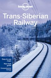 Trans-Siberian Railway travel guide