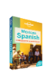 Mexican <strong>Spanish</strong> Phrasebook