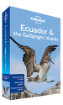 Ecuador &amp; the Galapagos Islands travel guide