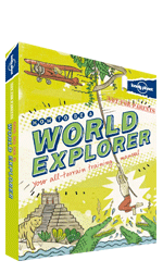 Not For Parents: How to be a World Explorer