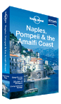 Naples, Pompeii &amp; the Amalfi Coast travel guide