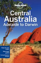 Central Australia travel guide (Adelaide to Darwin)