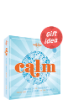 Calm: Secrets to Serenity From the Cultures of the World