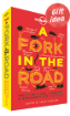A Fork In The <strong>Road</strong> (Hardback)