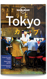 Tokyo city guide, 10th Edition Aug 2015 by Lonely Planet