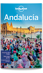 Andalucia travel guide, 8th Edition Jan 2016 by Lonely Planet