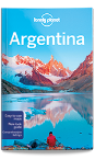 Argentina travel guide - 10th edition