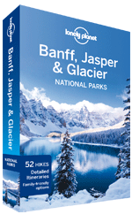 Banff, Jasper &amp; Glacier National Parks guide