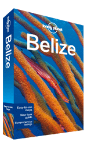 Belize travel guide - 5th edition