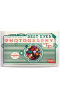 Best Ever Photography Tips - 2nd edition
