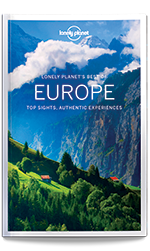 Best of Europe travel guide, 1st Edition Nov 2017 by Lonely Planet