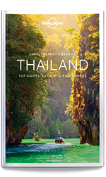 Best of Thailand travel guide, 1st Edition Nov 2016 by Lonely Planet