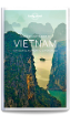 Best of <strong>Vietnam</strong> travel guide