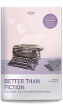 Better Than Fiction 2 (re-jacket)