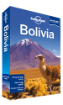 Bolivia travel guide - 8th edition