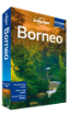 <strong>Borneo</strong> travel guide - 3rd Edition