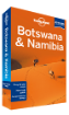 <strong>Botswana</strong> & Namibia travel guide - 3rd Edition
