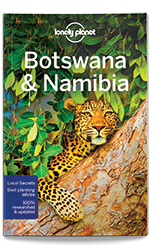 Botswana & Namibia travel guide, 4th Edition Sep 2017 by Lonely Planet