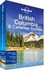 British Columbia &amp; Canadian Rockies travel guide