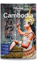 Cambodia travel guide, 10th Edition Aug 2016 by Lonely Planet