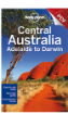 Central <strong>Australia</strong> (<strong>Adelaide</strong> to Darwin) - Darwin to Uluru (Chapter)