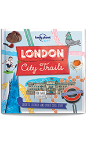 London - City Trails (Lonely Planet Kids) [North & Latin America edition]