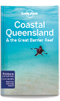 Coastal Queensland & the Great Barrier Reef travel guide - 8th edition