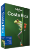 Costa Rica travel guide - 10th edition